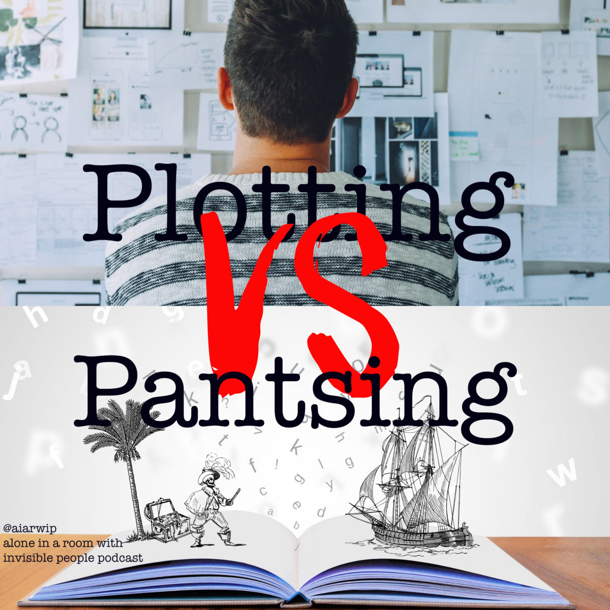 Episode 15: Plotting VS Pantsing