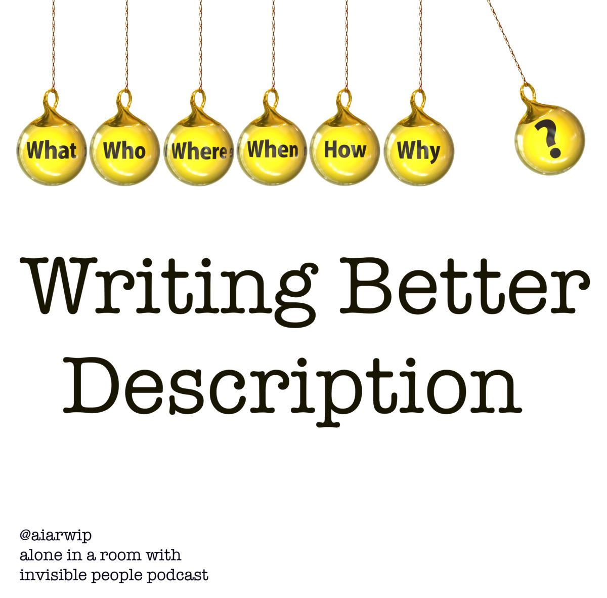 Episode 17: Writing Better Description