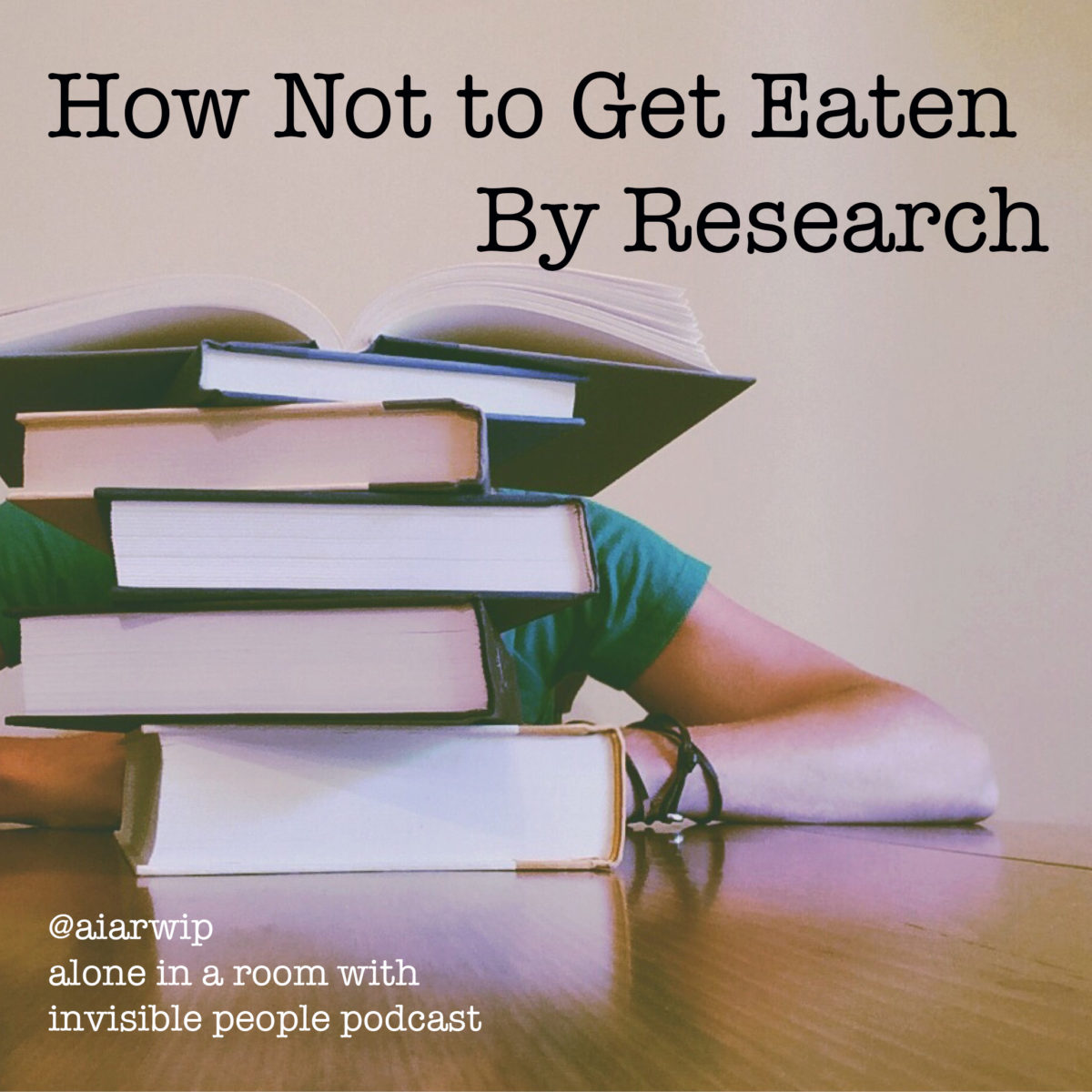 Episode 20: How Not to Get Eaten by Research