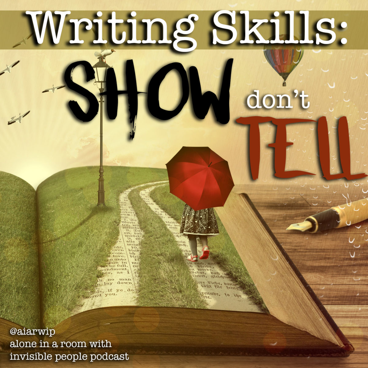Episode 25: Writing Skills – Show, Don't Tell