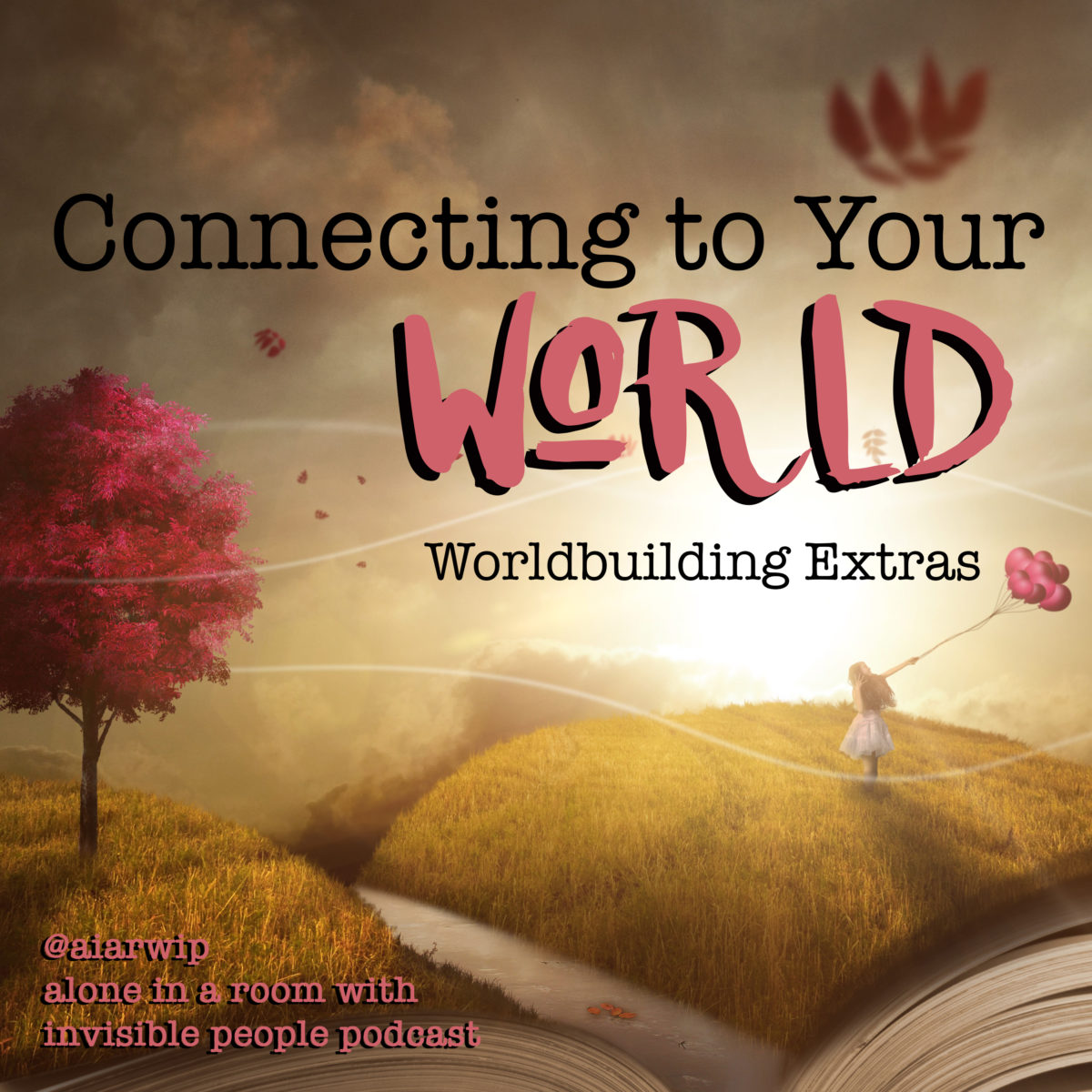 Episode 29: Connecting to Your World – Worldbuilding Extras