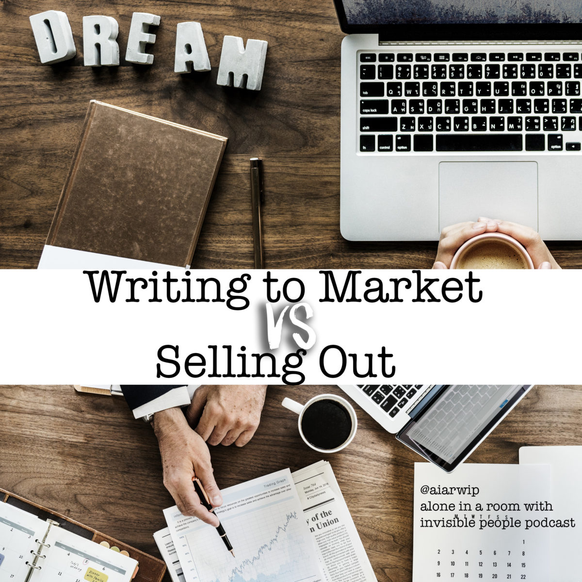 Episode 37: Writing to Market VS Selling Out