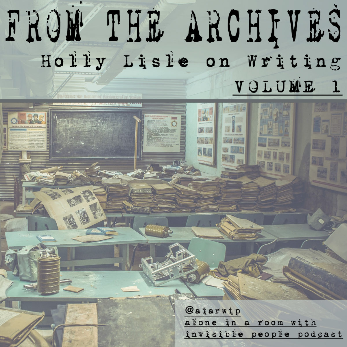 Episode 52: From the Archives: Holly Lisle on Writing Part One