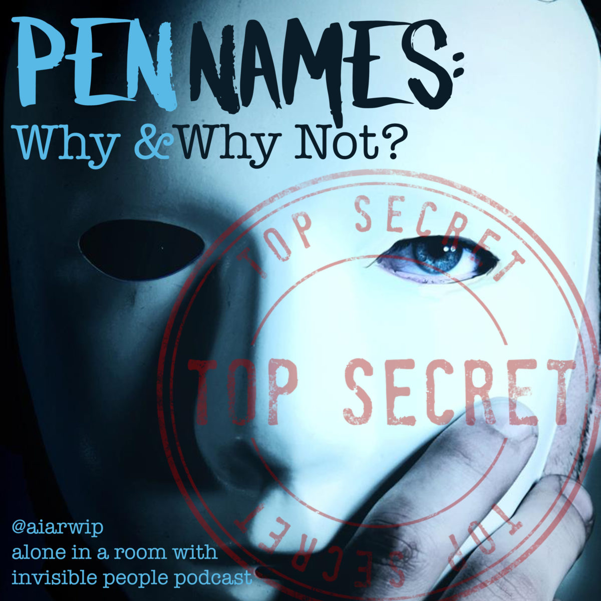 Episode 63: Pen Names – Why and Why Not?