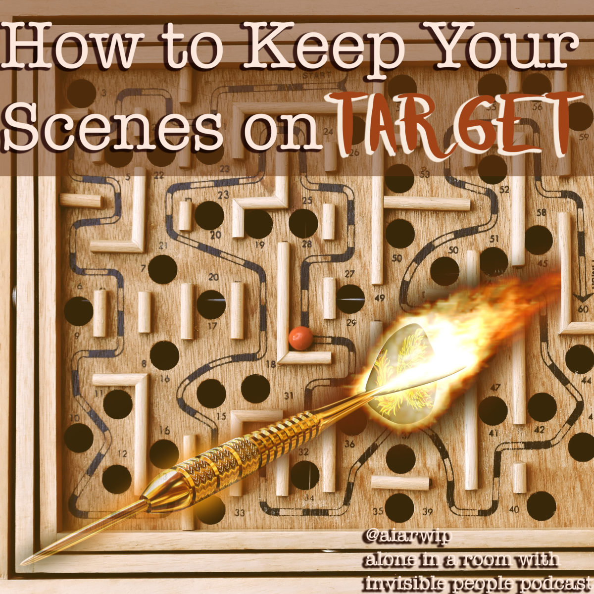 Episode 64: How to Keep Your Scenes On Target