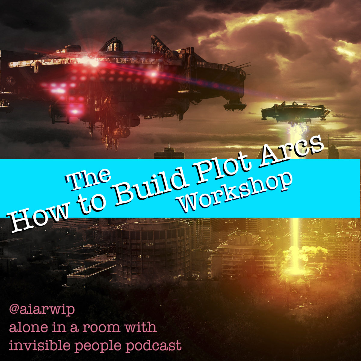 Episode 68: Workshop – How to Build Plot Arcs