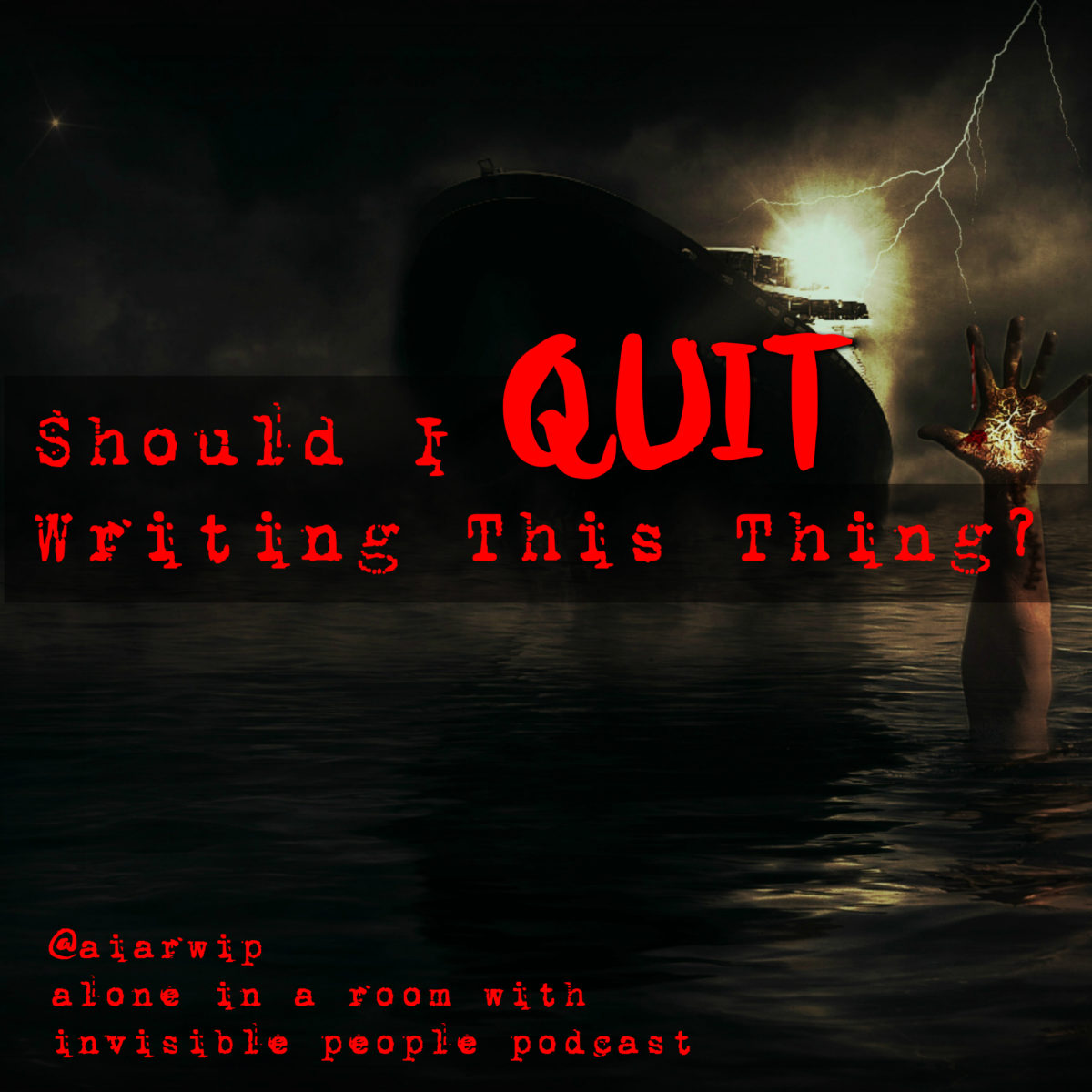 Episode 82:  Should I Quit Writing This Thing?
