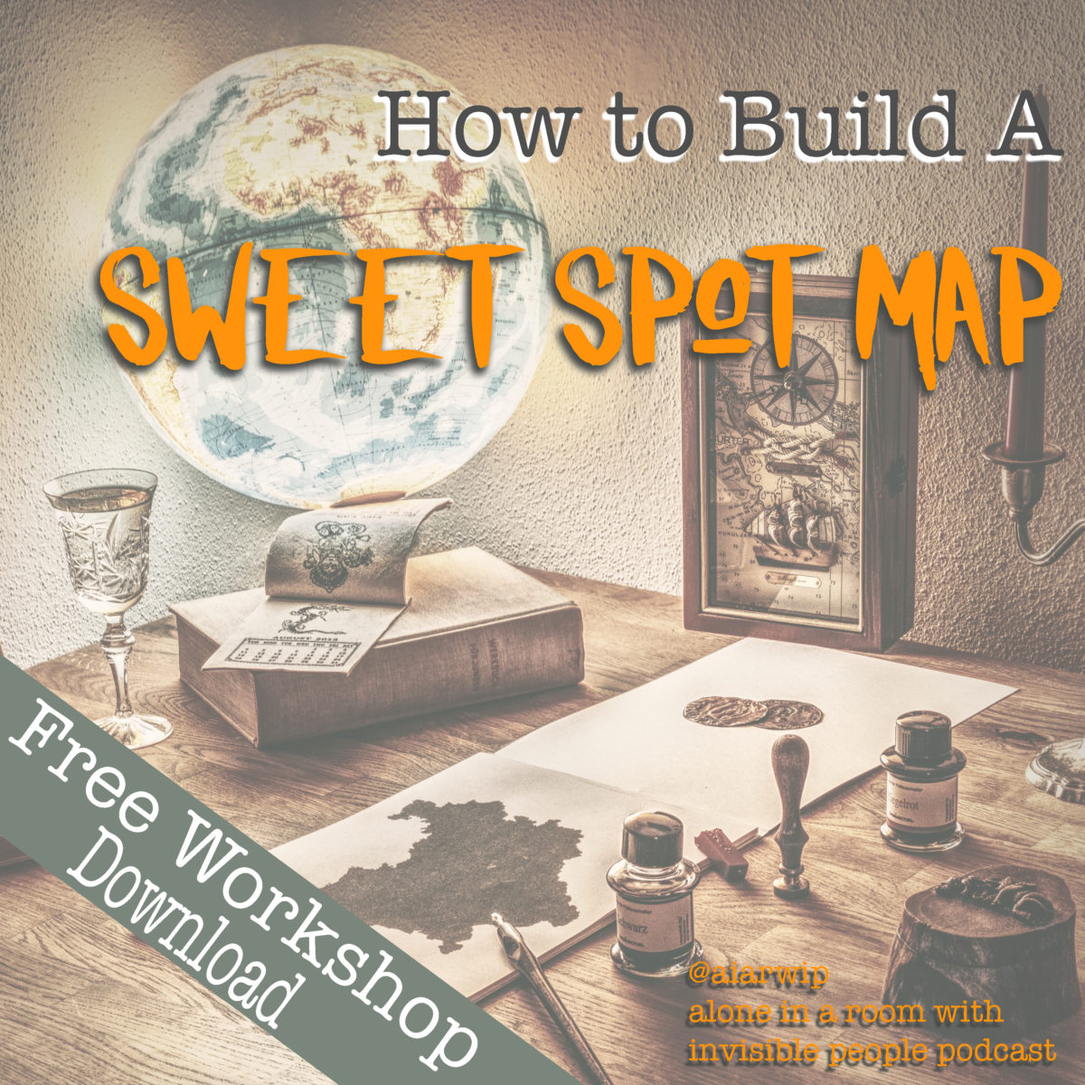 Episode 101: How to Build a Sweet Spot Map Workshop – Part One