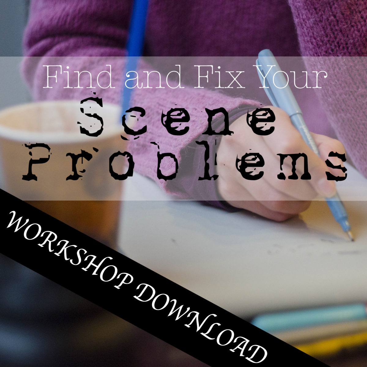 Episode 100: WORKSHOP – Learn How to Find and Fix Scene Problems