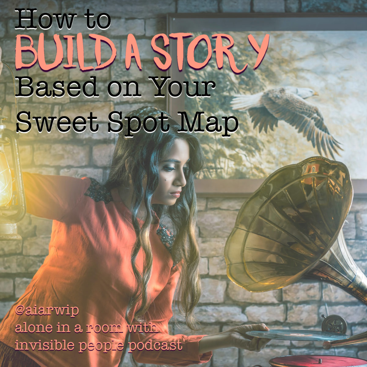 Episode 104: How to Build a Story Based on Your Sweet Spot Map: SPM Series, Part Four – Final