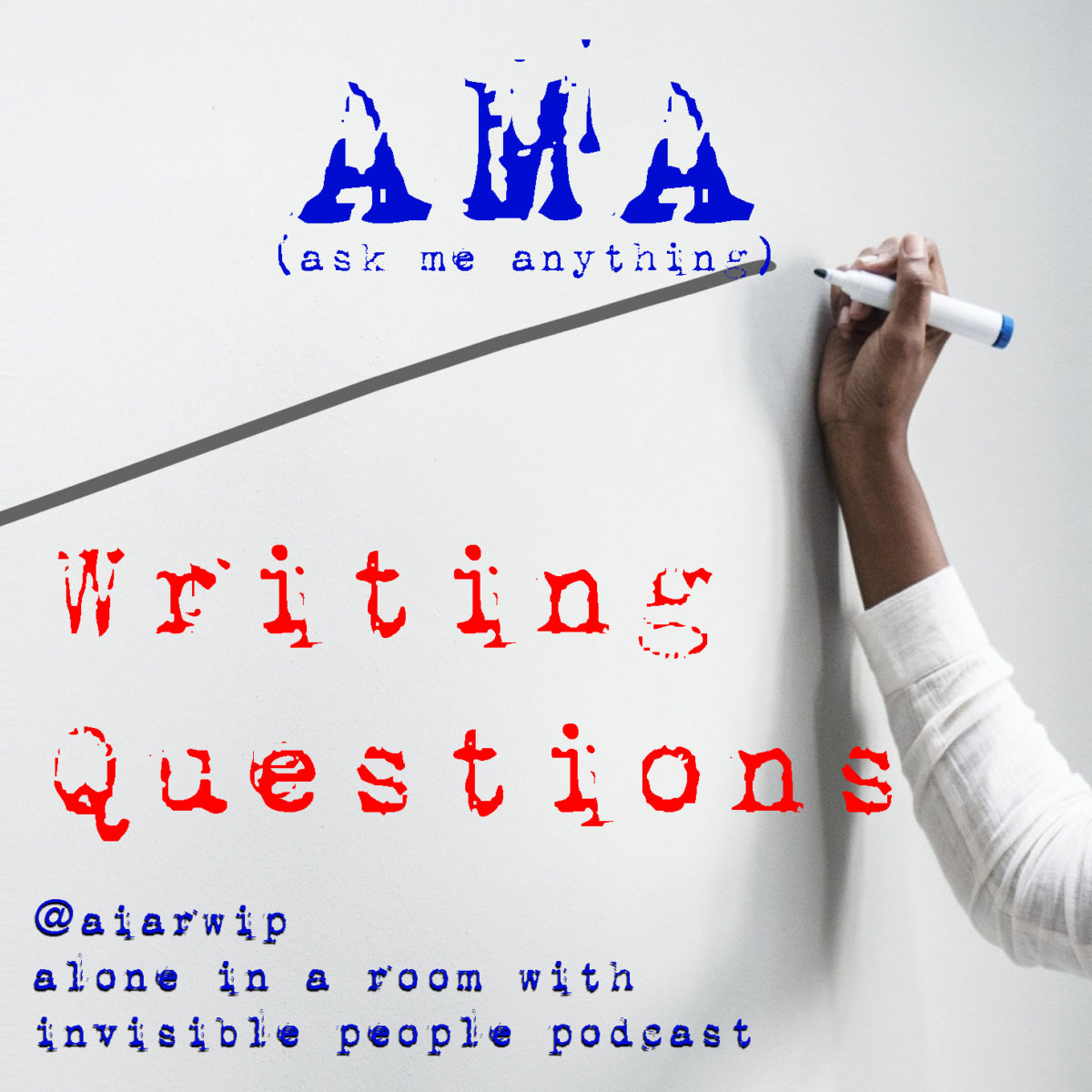 Episode 113: Your Writing Questions – Final AMA