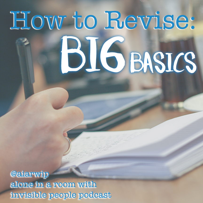 How to Revise: Big Basics